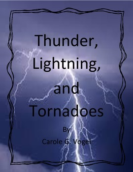 Thunder, Lightning, and Tornadoes by Carole G. Vogel - Ima