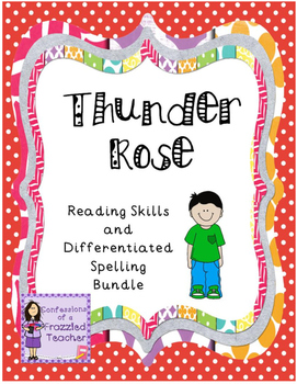 Thunder Rose Reading and Spelling Bundle (Scott Foresman R