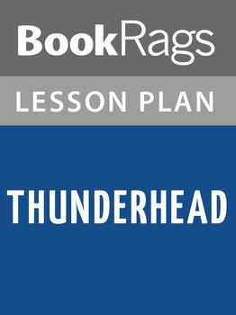Thunderhead Lesson Plans