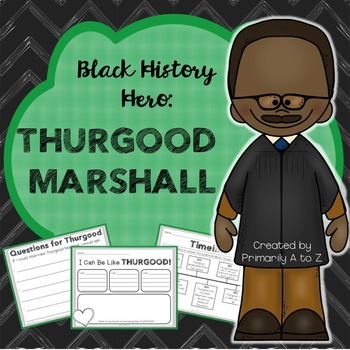 Thurgood Marshall Unit for Primary Students
