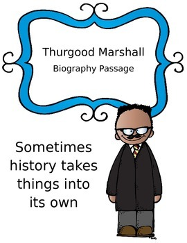 Thurgood Marshall Biography with Questions