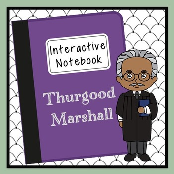 Thurgood Marshall Interactive Notebook, Civil Rights, Blac