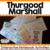 Thurgood Marshall : Interactive Notebook Activities