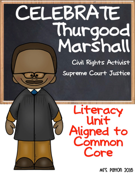 Famous Americans: Thurgood Marshall SS & Literacy Unit - I