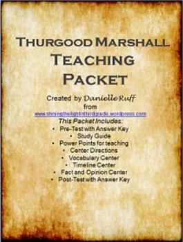 Thurgood Marshall Teaching Packet REVAMPED!