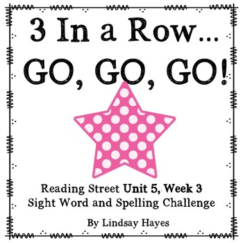3 In a Row...GO, GO, GO! Reading Street 5.3