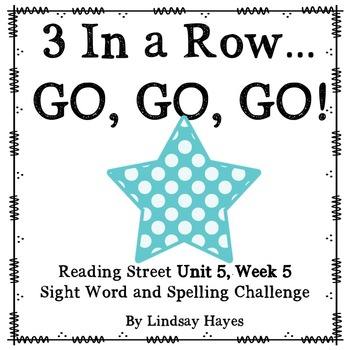 3 In a Row...GO, GO, GO! Reading Street 5.5