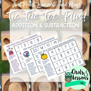 Tic Tac Toe Plus!  Basic Facts Addition and Subtraction