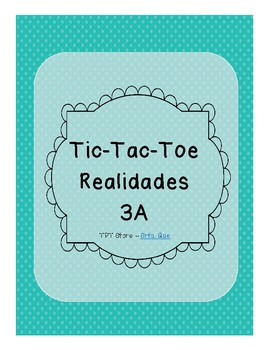 Tic Tac Toe (Realidades 3A)