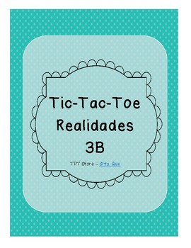 Tic Tac Toe (Realidades 3B)