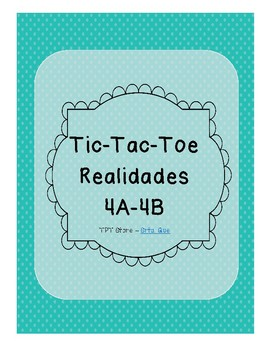 Tic Tac Toe (Realidades 4A-4B)