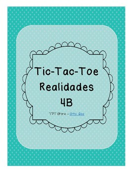 Tic Tac Toe (Realidades 4B)