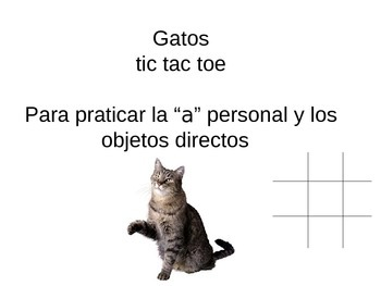 "Tic Tac toe game for Spanish I, direct objects & the personal ""a"""