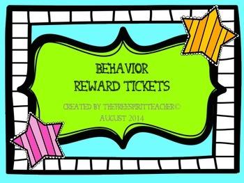 Ticket Rewards- Behavior Reinforcement