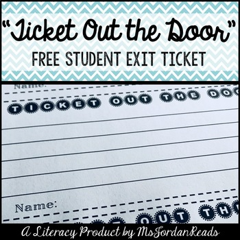 Ticket out the Door! (Post-Lesson Assessment)