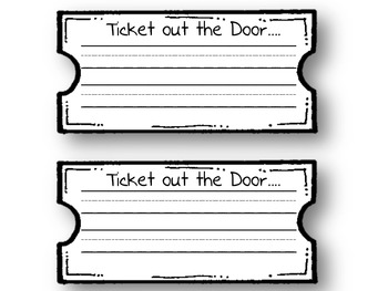 Ticket out the door