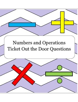 Ticket out the door Questions (Numbers and Operations Comm