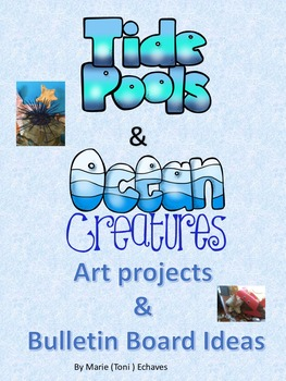 Tide Pools & Ocean Creatures Art Projects and Bulletin Boa