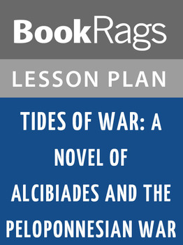 Tides of War: A Novel of Alcibiades and the Peloponnesian