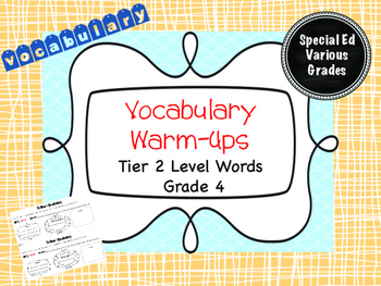 Tier 2 Vocabulary Warm-Ups - Grade 4