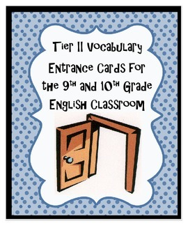 Tier II Academic Vocabulary for 9th and 10th Grade: Entran