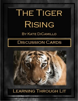 Kate DiCamillo THE TIGER RISING - Discussion Cards