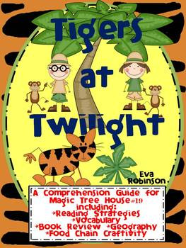 Tigers at Twilight- A Comprehension Guide for Magic Tree H