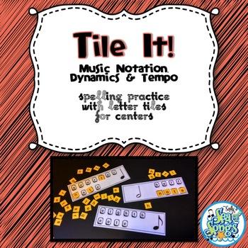 Tile It! Letter Tile Spelling - Music Notation Dynamics Tempo