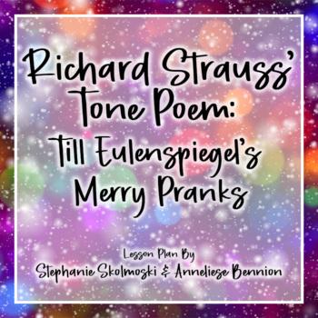 Till Eulenspiegel's Merry Pranks Musical Lesson Plan by Ri