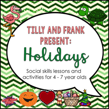 "Tilly and Frank present ""Holidays"""