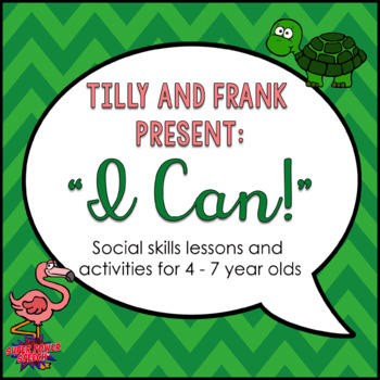 "Tilly and Frank present ""I can"" Social Lessons"