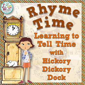 Telling Time for Beginners with Hickory Dickory Dock