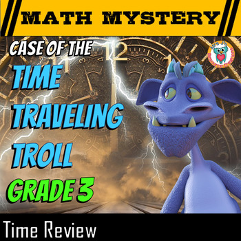 Time Math Mystery Activity - Read & Write Time, Elapsed Ti