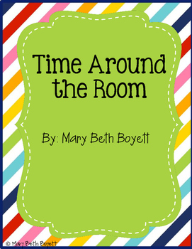 Time Around the Room