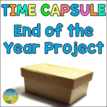 Time Capsule for End of the Year