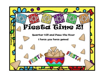 Time: Cinco De Mayo Fiesta Time 2 (Quarter till and Pass)