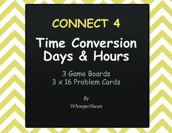 Time Conversion: Days & Hours - Connect 4 Game