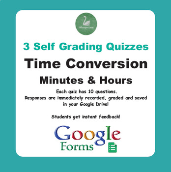Time Conversion: Minutes & Hours - Quiz with Google Forms