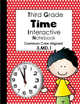 Time/Elapsed Time Interactive Notebook (Third Grade)