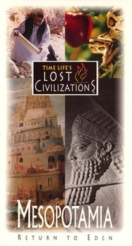 Time Life's Mesopotamia Return to Eden Video Notes Questions Only