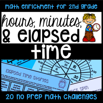Time NO PREP - 20 Challenge/Enrichment Math Printables