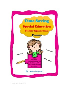 Time Saving Special Education Organizational Forms; IEP at