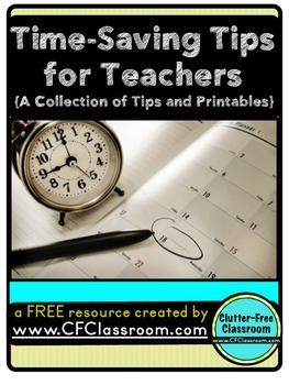 Time-Saving Tips for Teachers {A FREE RESOURCE AND PRINTABLES}