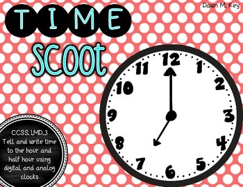 Time Scoot {Common Core Aligned}