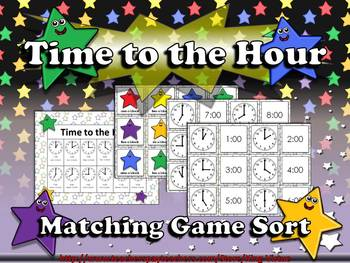 Time: Telling Time to the Nearest Hour Matching Game Sort