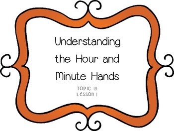 Time - Understanding the Hour and Minute Hands - First Gra