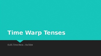 Time Warp Tenses