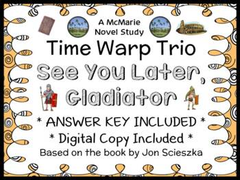 Time Warp Trio: See You Later, Gladiator (Scieszka) Novel