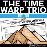 Time Warp Trio: Tut Tut Book Questions
