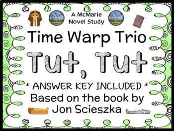 Time Warp Trio: Tut, Tut (John Scieszka) Novel Study / Rea